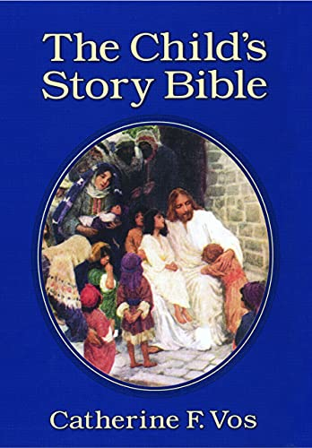 9780802850119: The Child's Story Bible