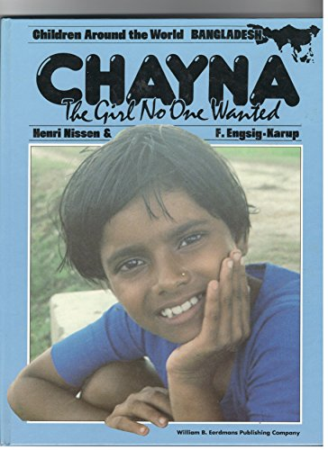 Chayna, the Girl No One Wanted (Children Around the World Series): Henri Nissen, Engsig-Karup F.