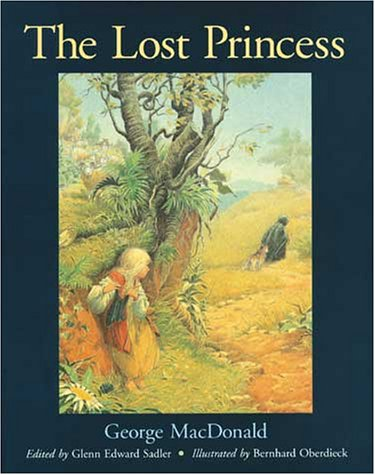 The Lost Princess : A Double Story: George MacDonald