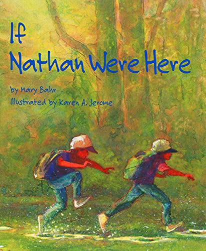 If Nathan Were Here: Fritts, Mary Bahr;Bahr,
