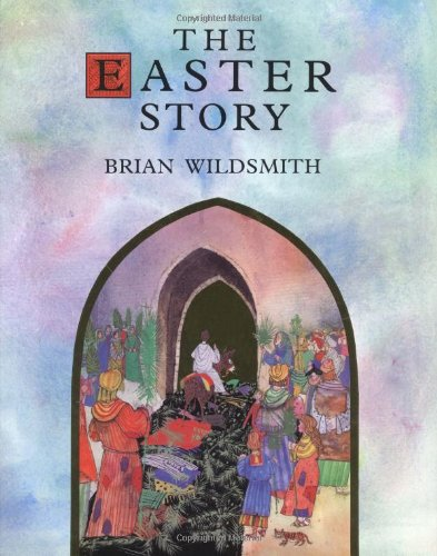 The Easter Story (0802851894) by Wildsmith, Brian