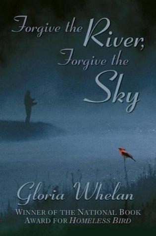 9780802852564: Forgive the River, Forgive the Sky