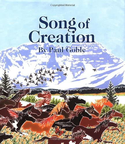 Song of Creation: Goble, Paul