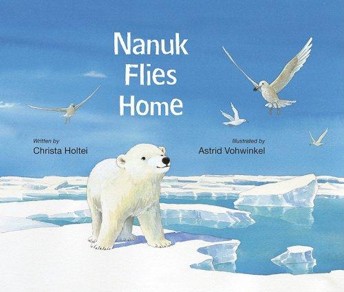9780802853424: Nanuk Flies Home
