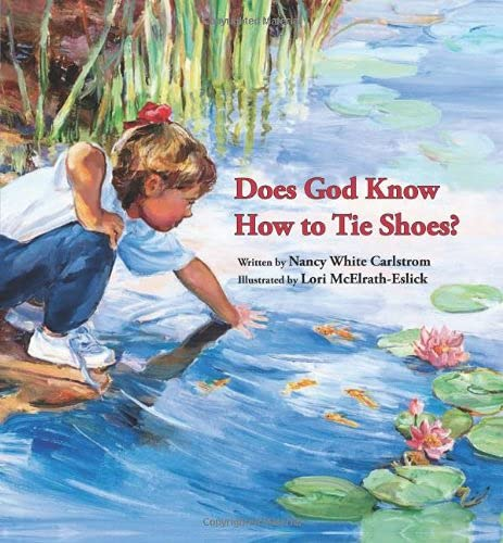 9780802853660: Does God Know How to Tie Shoes?