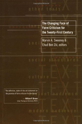 9780802860675: The Changing Face of Form Criticism for the Twenty-First Century