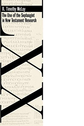 9780802860910: The Use of the Septuagint in New Testament Research