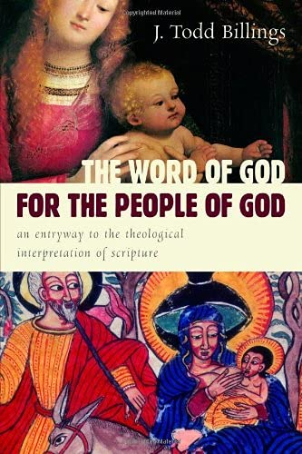 9780802862358: The Word of God for the People of God: An Entryway to the Theological Interpretation of Scripture
