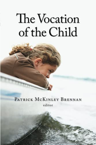 9780802862402: The Vocation of the Child (Religion, Marriage, and Family (RMF))