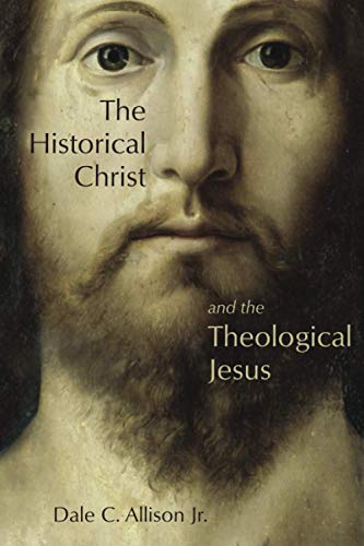 9780802862624: The Historical Christ and the Theological Jesus