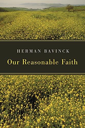 9780802862730: Our Reasonable Faith
