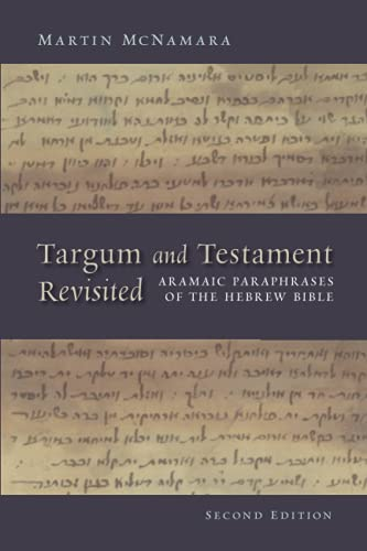 9780802862754: Targum and Testament Revisited: Aramaic Paraphrases of the Hebrew Bible: A Light on the New Testament (Biblical Resource)