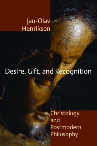 9780802863713: Desire, Gift, and Recognition: Christology and Postmodern Philosophy