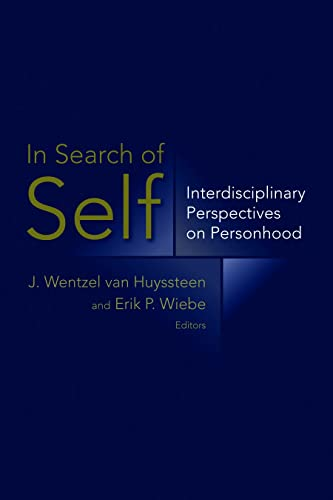 9780802863867: In Search of Self: Interdisciplinary Perspectives on Personhood