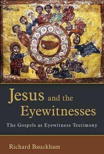 9780802863904: Jesus and the Eyewitnesses: The Gospels as Eyewitness Testimony
