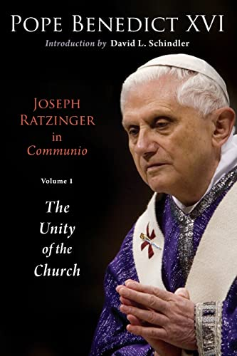 9780802864161: Joseph Ratzinger in Communio: Vol. 1, The Unity of the Church (Ressourcement: Retrieval and Renewal in Catholic Thought (RRRCT))