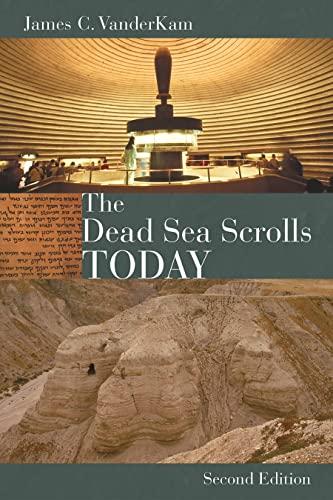 9780802864352: The Dead Sea Scrolls Today, rev. ed
