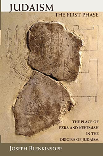 9780802864505: Judaism, the First Phase: The Place of Ezra and Nehemiah in the Origins of Judaism