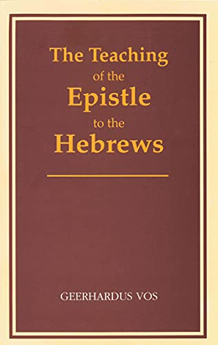 9780802864543: The Teaching of the Epistle to the Hebrews