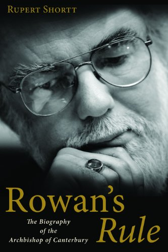 9780802864611: Rowan's Rule: The Biography of the Archbishop of Canterbury