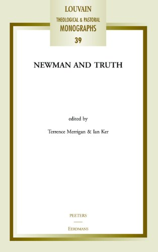 9780802864772: Newman and Truth (Louvain Theological and Pastoral Monographs)