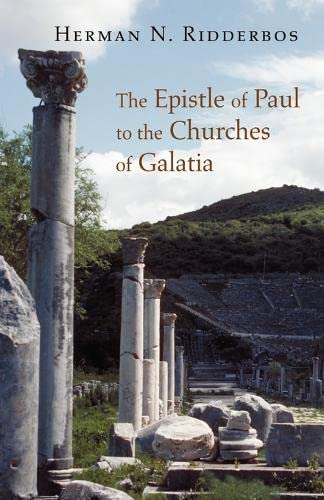9780802864826: The Epistle of Paul to the Churches of Galatia