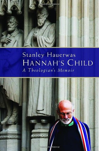 9780802864871: Hannah's Child: A Theologian's Memoir