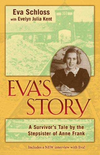 9780802864956: Eva's Story: A Survivor's Tale by the Stepsister of Anne Frank