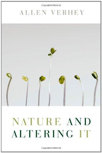 Nature and Altering It: Verhey, Allen