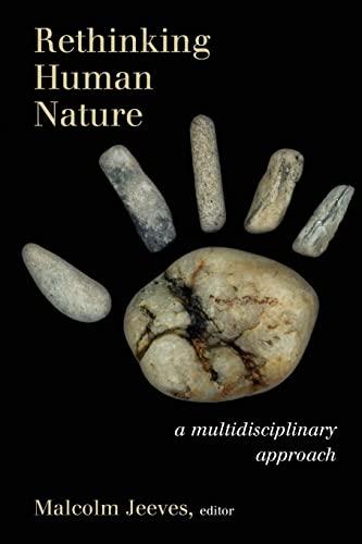9780802865571: Rethinking Human Nature: A Multidisciplinary Approach