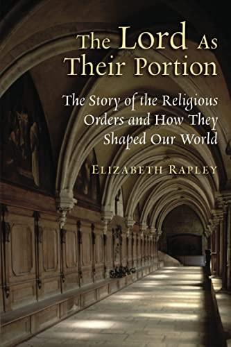 The Lord as Their Portion: Rapley, Elizabeth