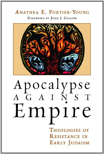 9780802865984: Apocalypse against Empire: Theologies of Resistance in Early Judaism
