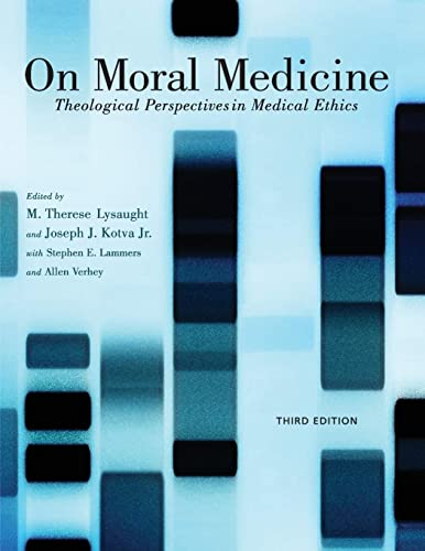 9780802866011: On Moral Medicine: Theological Perspectives on Medical Ethics