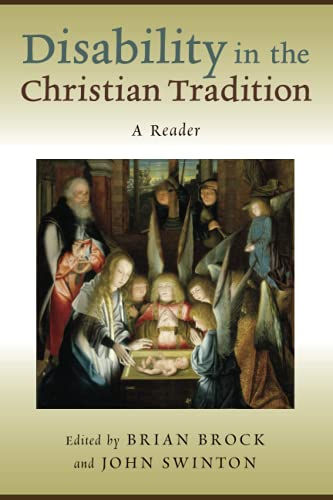 9780802866028: Disability in the Christian Tradition: A Reader
