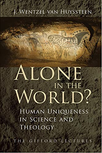 9780802866554: Alone in the World?: Human Uniqueness in Science and Theology
