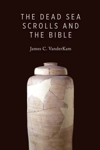 9780802866790: The Dead Sea Scrolls and the Bible