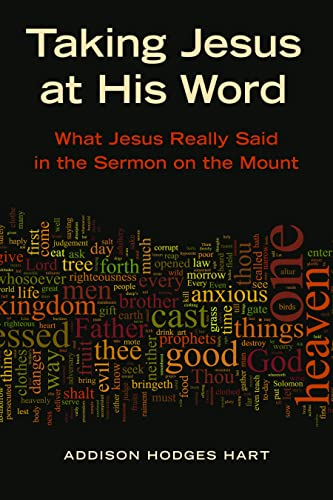 9780802866912: Taking Jesus at His Word: What Jesus Really Said in the Sermon on the Mount