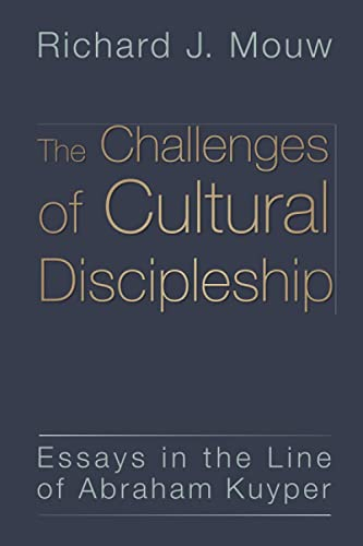 9780802866981: The Challenges of Cultural Discipleship: Essays in the Line of Abraham Kuyper