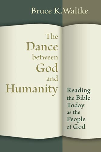 9780802867360: The Dance Between God and Humanity: Reading the Bible Today As the People of God