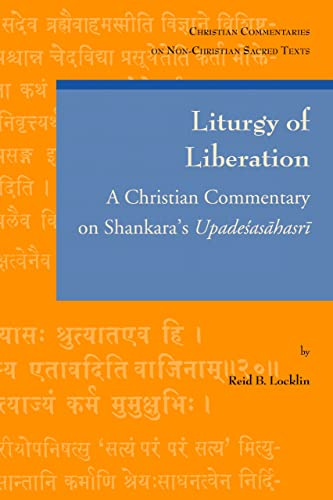 9780802867513: Liturgy of Liberation (Christian Commentaries on Non-Christian Sacred Texts)