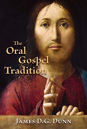 9780802867827: The Oral Gospel Tradition