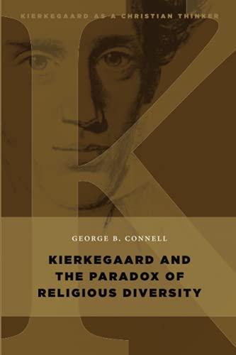 9780802868046: Kierkegaard and the Paradox of Religious Diversity (Kierkegaard as a Christian Thinker)