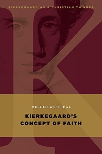 9780802868060: Kierkegaard's Concept of Faith (Kierkegaard as a Christian Thinker)
