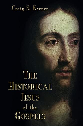 9780802868886: The Historical Jesus of the Gospels