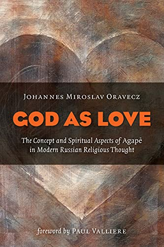 9780802868930: God as Love: The Concept and Spiritual Aspects of Agape in Modern Russian Religious Thought