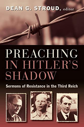 9780802869029: Preaching in Hitler's Shadow: Sermons of Resistance in the Third Reich