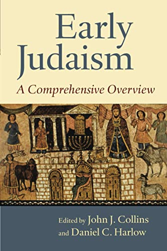9780802869227: Early Judaism: A Comprehensive Overview