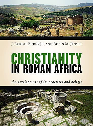 9780802869319: Christianity in Roman Africa: The Development of Its Practices and Beliefs