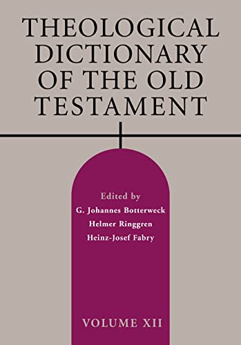 9780802869418: Theological Dictionary of the Old Testament, Volume XII