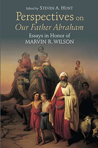 9780802869531: Perspectives on Our Father Abraham: Essays in Honor of Marvin R. Wilson